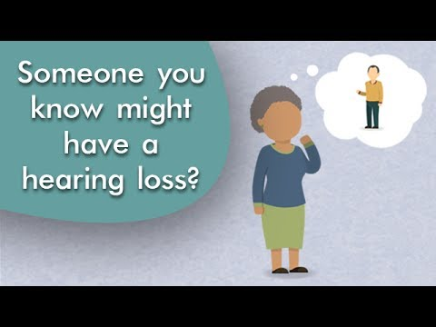 Do you know someone who might have a hearing loss?