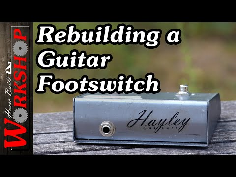 How to make a Guitar Footswitch