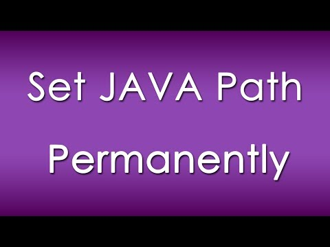 How to Set Java Class Path Permanently in Windows 7