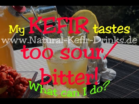 My water kefir tastes too sour / bitter - not sweet. What can I do?