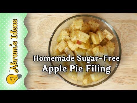 Homemade Sugar-Free Apple Pie Filling - Akram's Ideas Ep. 2-26