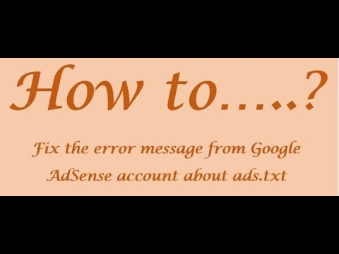Fixing the error message from Google AdSense account about ads.txt