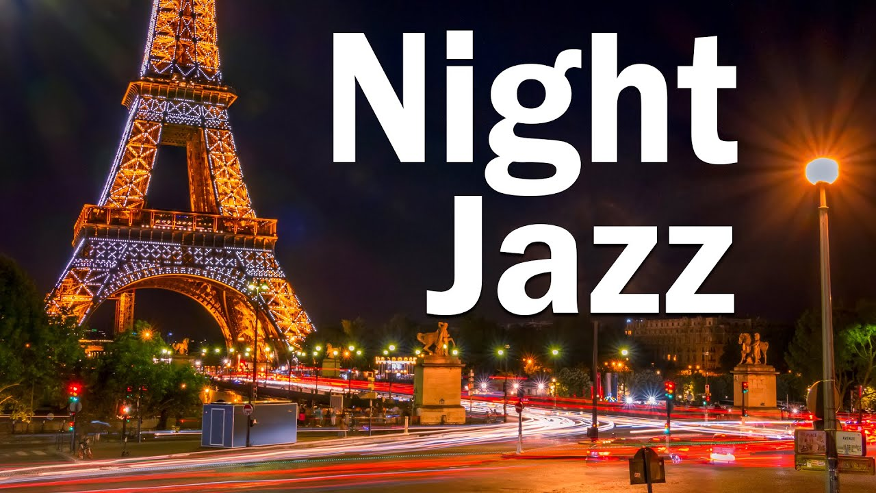 Friday Night Paris JAZZ - Slow Sax Jazz Music - Relaxing Background Music