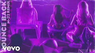 Little Mix - Bounce Back (M-22 Remix) [Audio]