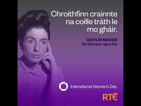International Women's Day on RTÉ | Caitlín Maude