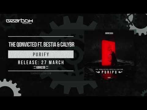 The Qonvicted ft. Bestia & Calybr - Purify [GBR038]