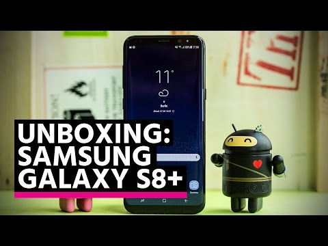 Unboxing: Samsung Galaxy S8+