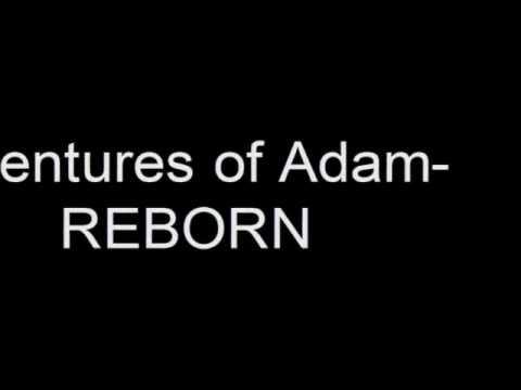 The Adventures of Adam- REBORN Trailer (Conquer Online)