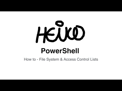 Windows PowerShell - How to - File System & Access Control Lists