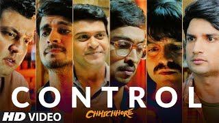 Control Video | CHHICHHORE | Sushant, Shraddha | Pritam, Amitabh Bhattacharya | T-Series