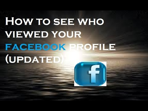 How to See who Views your Facebook Profile (updated)