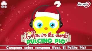 PULCINO PIO - Campana sobre campana(feat. El Pollito Pio) (Official)