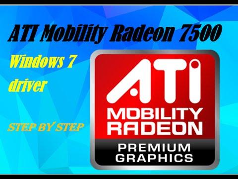 ATI Mobility Radeon 7500 Windows 7 driver