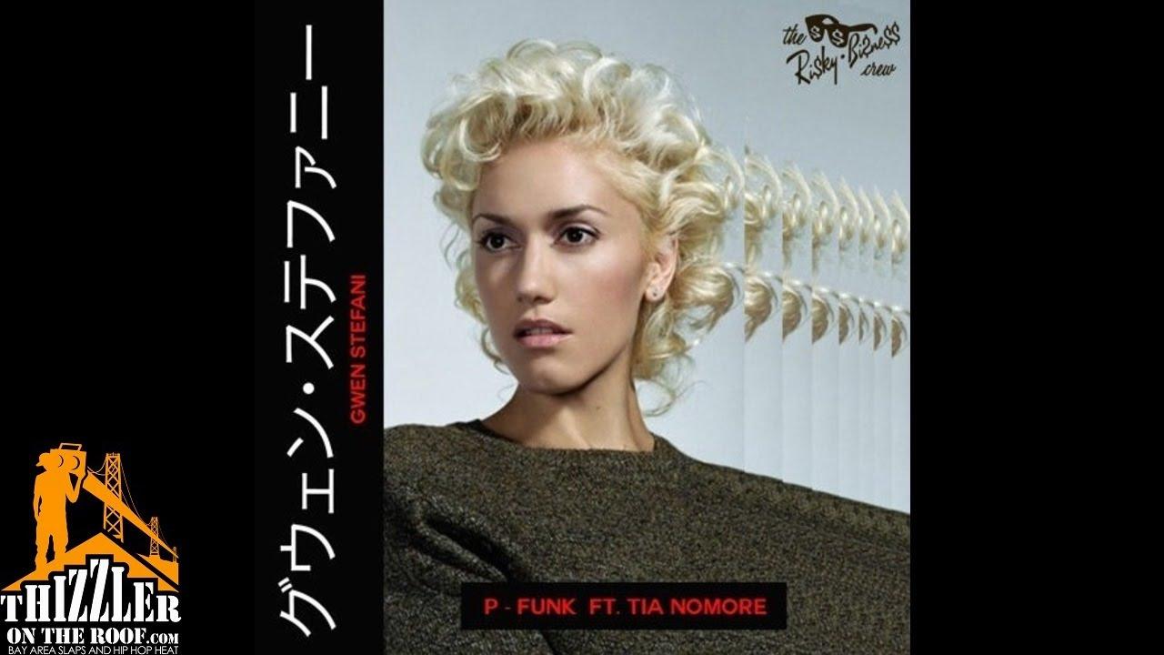 P-Funk - Gwen Stefani (feat. Tia Nomore)
