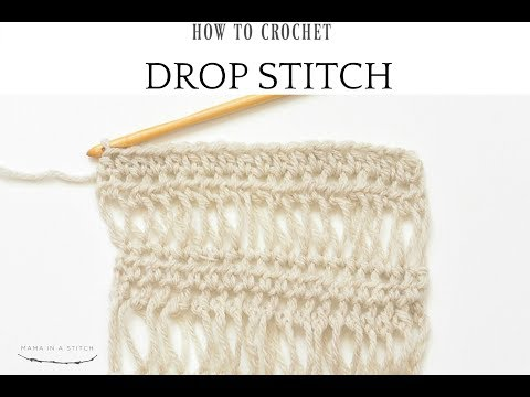 How To Crochet The Beautiful Drop Stitch
