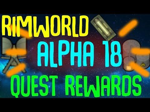 Rimworld Alpha 18 Quest Rewards! Orbital Bombardments, Infinite Chemfuel