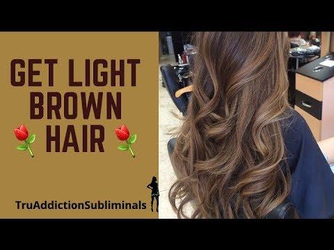 Get LIGHT BROWN HAIR  SubliminalsAffirmations ~TruAddiction Subliminals💋