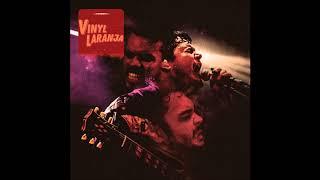 Vinyl Laranja - 2018