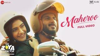 Maheroo - Full Video | The Zoya Factor | Sonam K Ahuja & Dulquer Salmaan | Yasser Desai | SEL