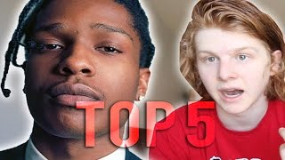 TOP 5 A$AP ROCKY SONGS!