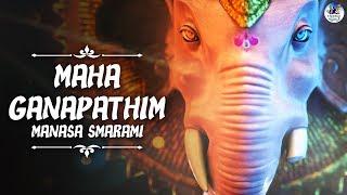 Mahaganapathim Manasa Smarami   Mahaganapathim - Ganpati Song   Ganesh Bhajan