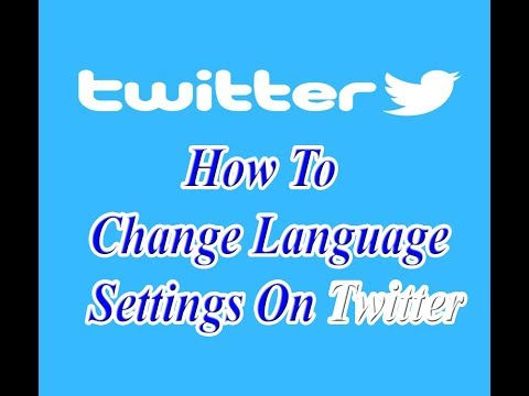 how to change language settings on twitter