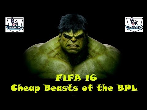 Fifa 16 Cheap Beasts of the BPL