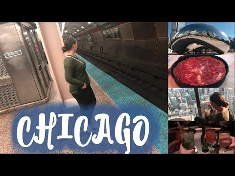 FIRST TIME VISITING CHICAGO THE WINDY CITY (VLOG 2017)