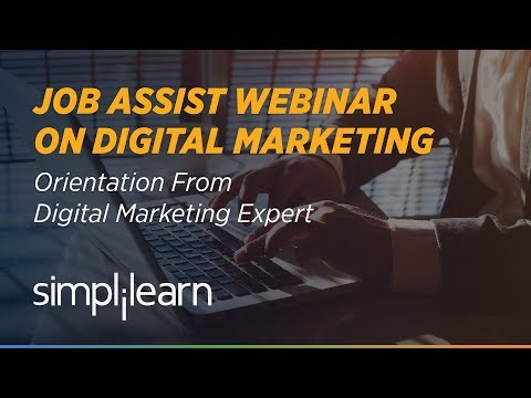 Digital Marketing Career Advice | Orientation by Digital Marketing Expert | Simplilearn Webinar
