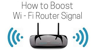 How To Boost Wi Fi Signal Range