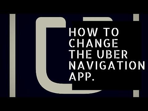 How To Change Uber Navigation APP. Uber GPS, Waze & Google Maps.