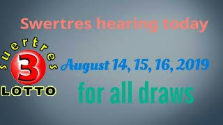 SWERTRES HEARING   TIPS AUGUST 15,2019 - Vidly xyz