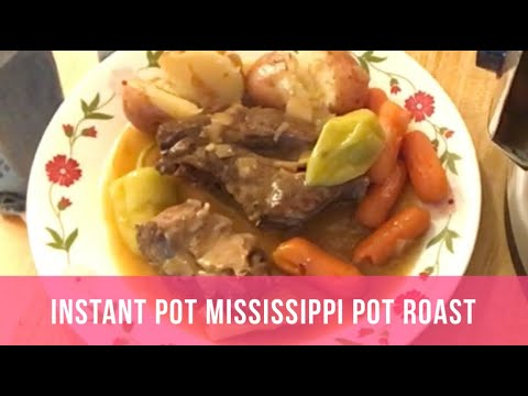Instant Pot Mississippi Pot Roast - Vans World