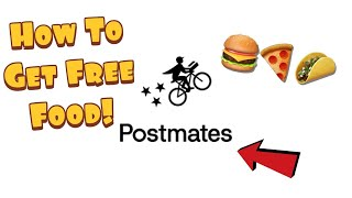 How To Get Free Food From Postmates 2021!! 100% Working!