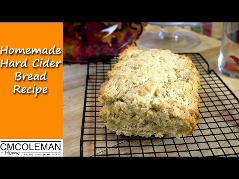 How To Make Hard Cider Bread