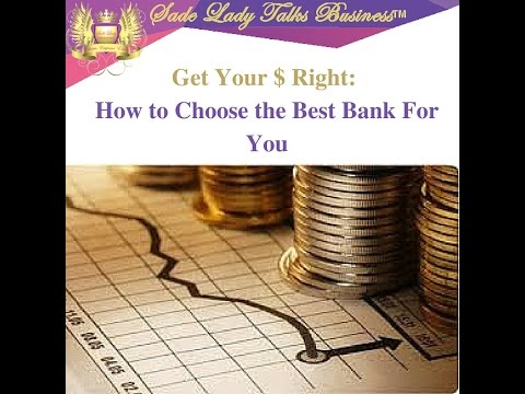How to Choose the RIGHT Bank Small Business Banking Tips, #startups