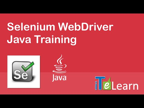ITeLearn Selenium WebDriver Java Training-Overview on how to make best use of the training program