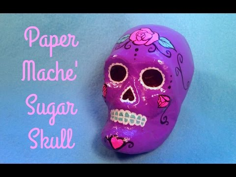 Paper Mache Sugar Skull