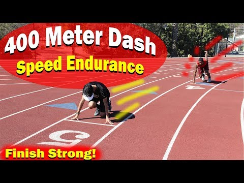 How To Run Faster 400 Meter Dash Endurance Track Workout