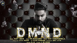 Navv Inder | DMND (Official Video) | Leyla Moaser - Latest Punjabi Song 2018
