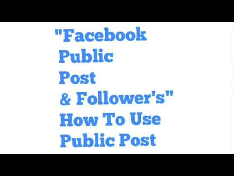 How To Use,Facebook Public Post & Follower's