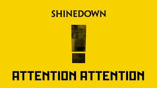 Shinedown - ATTENTION ATTENTION Mp3