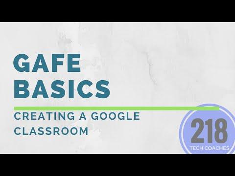 GAFE Basics: Creating a Google Classroom