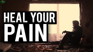HEALING YOURSELF FROM PAIN