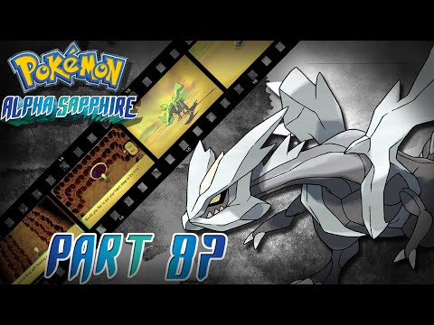 Catching Kyurem! - Pokemon Alpha Sapphire | Part 87