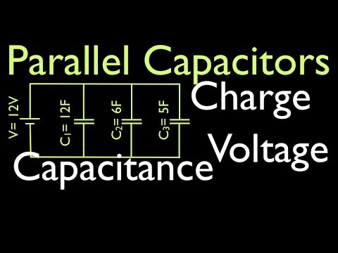 Capacitors (2 of 11) in Parallel, Calculating Voltage, Charge, Equivalent Capacitance