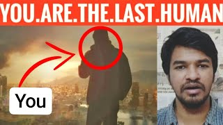 If You are the last Human on Earth | Tamil