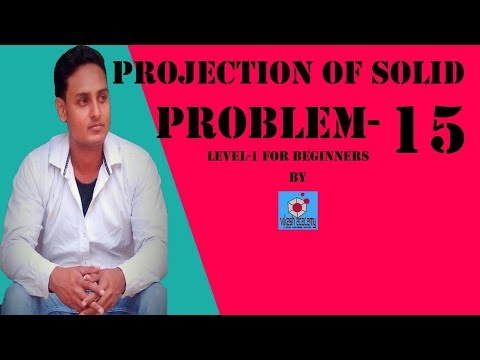 PROJECTION OF SOLID PROBLEM-15