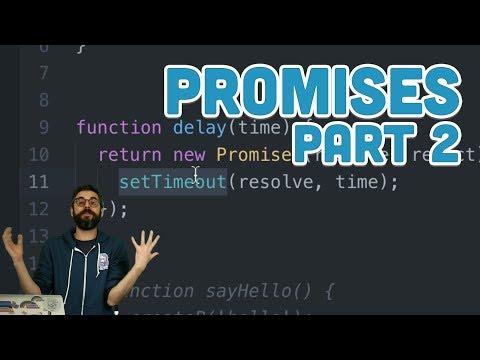 16.12: Promises Part 2 - Topics of JavaScript/ES6