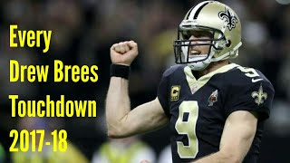 Every Drew Brees Touchdown From The 2017-18 Season!